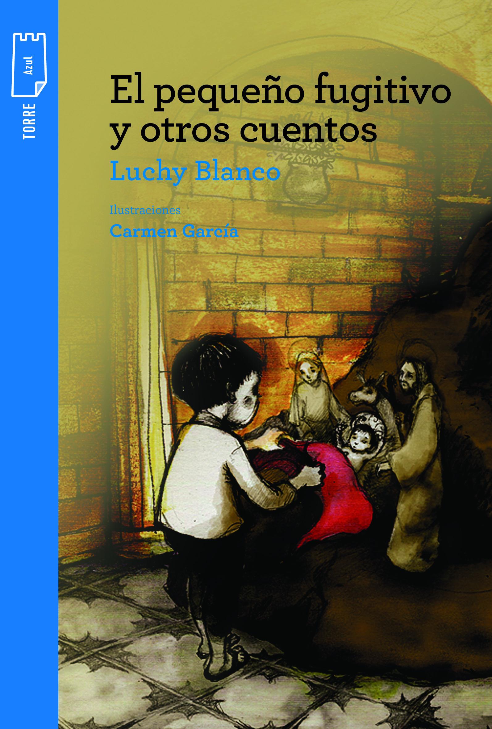 El pequeño fugitivo y otros cuentos