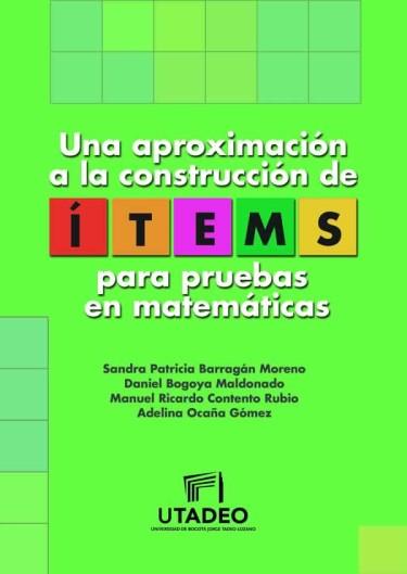 Una aproximación a la construcción de ítems para pruebas en matemáticas