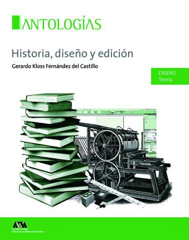Historia, diseño y edición