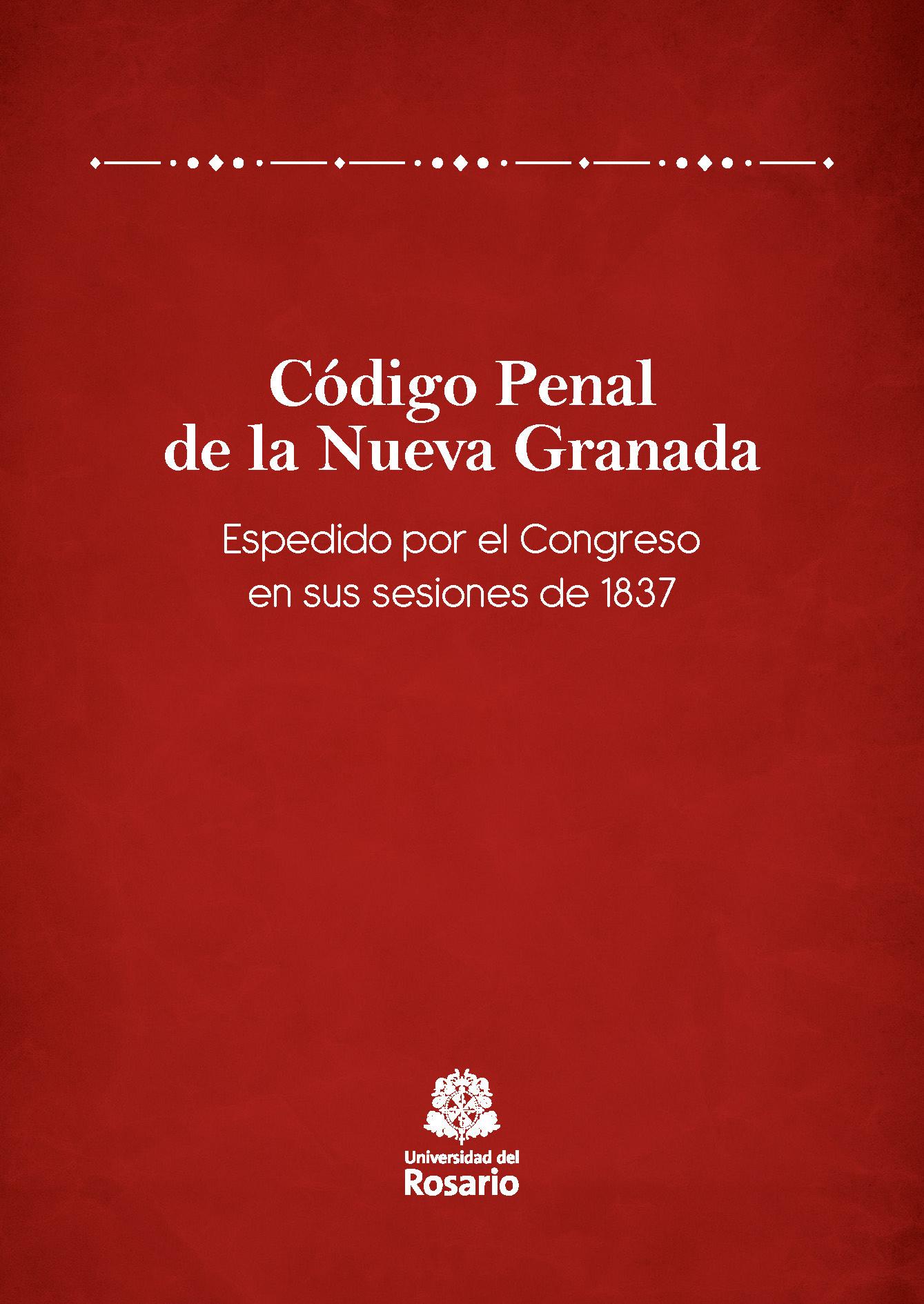 Código Penal de la Nueva Granada.