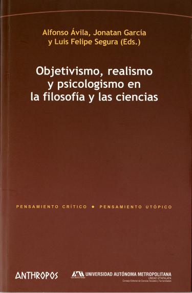 Objetivismo, realismo y psicologismo en la filosofía y las ciencias