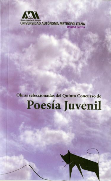 Obras seleccionadas del quinto concurso de poesía juvenil