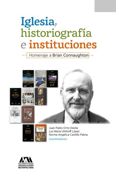Iglesia, historiografía e instituciones