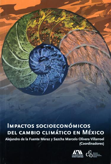 Impactos socioeconómicos del cambio climático en México
