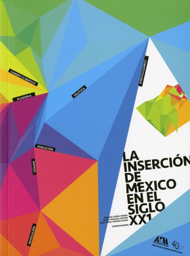 Inserción de México en el siglo XXI, La