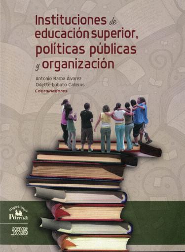 Instituciones de Educación Superior en la centralidad metropolitana de la ciudad de México, Las