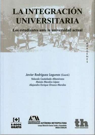 Integración universitaria, La