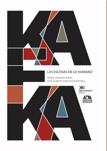 Kafka, las escenas de lo humano