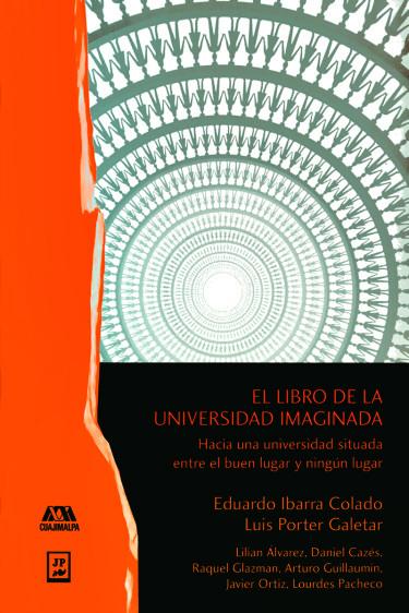Libro de la universidad imaginada, El