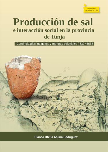 Producción de sal e interacción social en la provincia de Tunja