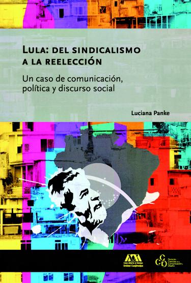 Lula: del sindicalismo a la reelección