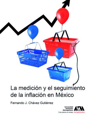 Medición y el seguimiento de la inflación en México, La