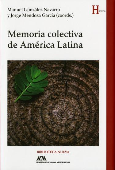 Memoria colectiva en América Latina