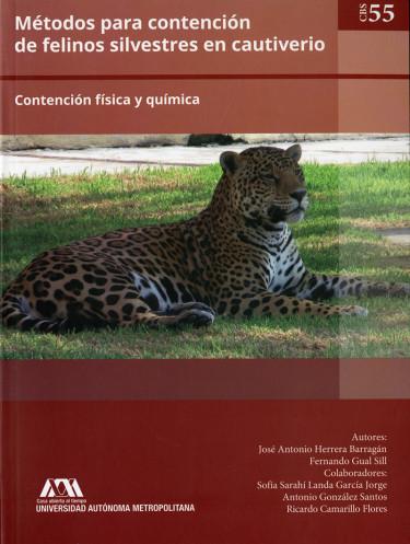 Métodos para contención de felinos silvestres en cautiverio