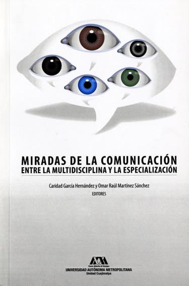 Miradas de la comunicación