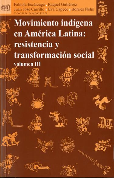 Movimiento indígena en América Latina: resistencia y transformación social