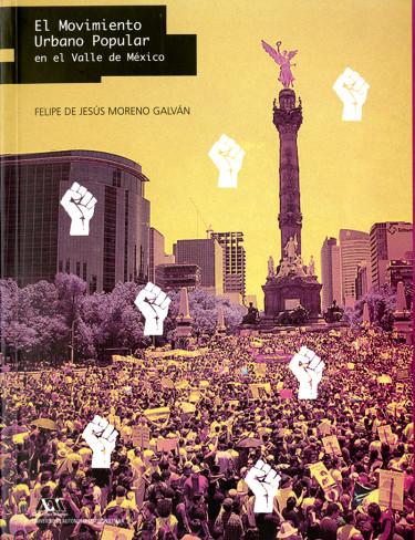 Movimiento Urbano Popular en el Valle de México