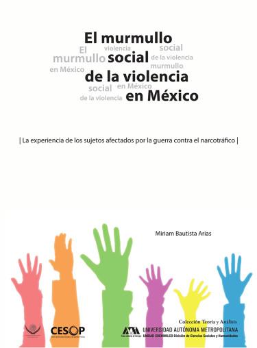 Murmullo social de la violencia en México, El