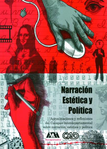 Narración, estética y política