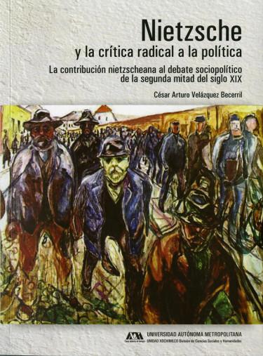 Nietzsche y la crítica radical a la política