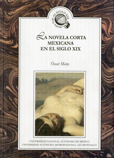 Novela corta mexicana en el siglo XIX, La