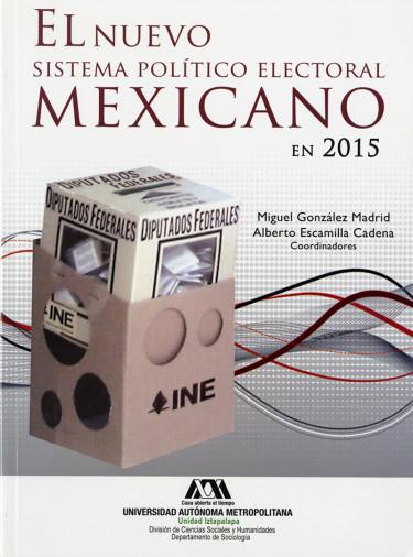 Nuevo sistema político electoral mexicano en 2015, El
