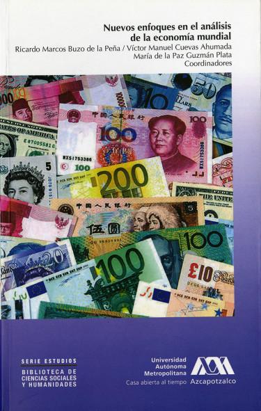 Nuevos enfoques en el análisis de la economía mundial