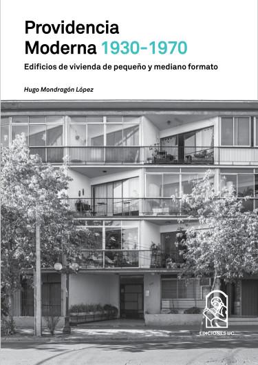 PROVIDENCIA MODERNA 1930-1970