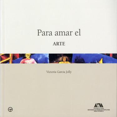 Para amar el arte