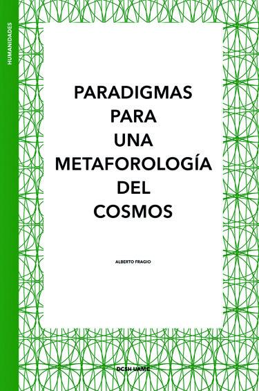 Paradigmas para una metaforología del cosmos
