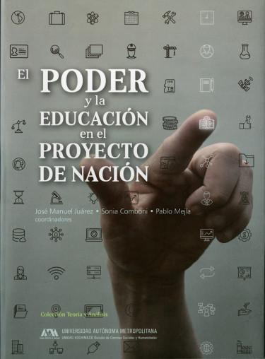 Poder y la educación en el proyecto de nación, El