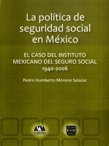 Política de seguridad social en México, La