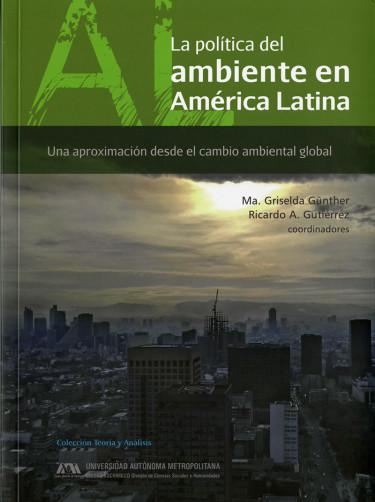Política del ambiente en América Latina, La