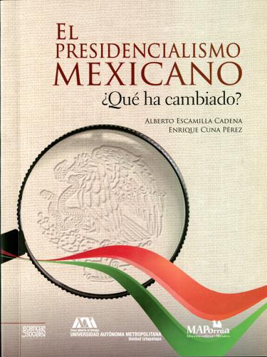 Presidencialismo mexicano, El