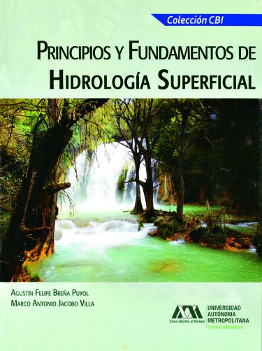 Principios y fundamentos de hidrología superficial