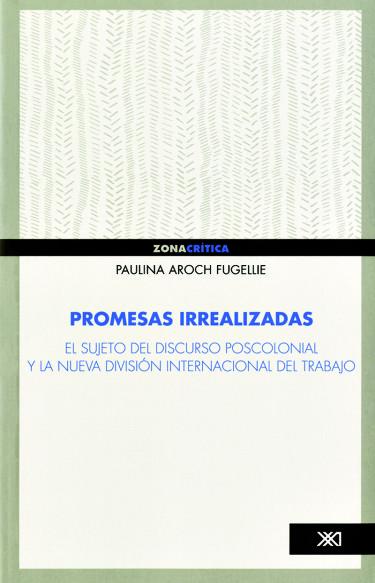 Promesas irrealizadas