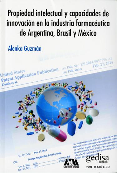 Propiedad intelectual y capacidades de innovación en la industria farmacéutica de Argentina, Brasil y México