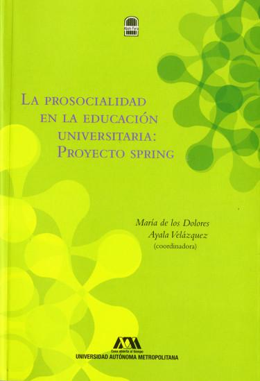 Prosocialidad en la educación universitaria, La