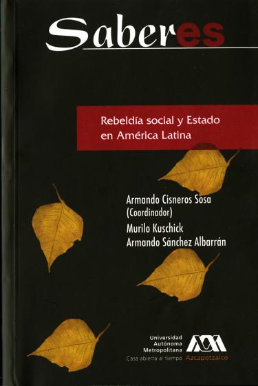 Rebeldía social y Estado en América Latina