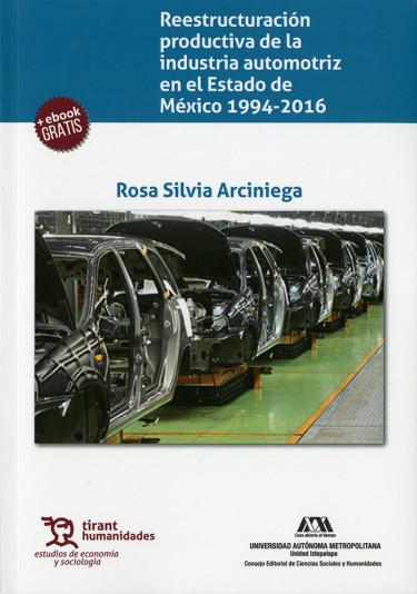 Reestructuración productiva de la industria automotriz en el Estado de México 1994-2016