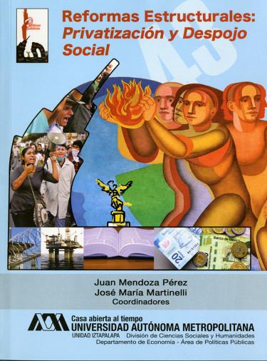 Reformas estructurales: privatización y despojo social