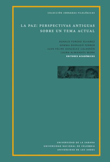 La Paz: Perspectivas Antiguas Sobre Un Tema Actual