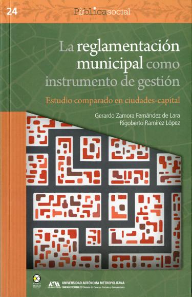 Reglamentación municipal como instrumento de gestión, La