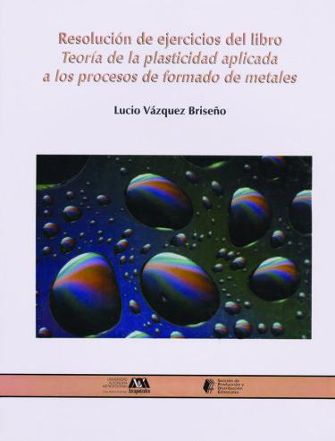 Resolución de ejercicios del libro: Teoría de la plasticidad aplicada a los procesos de formado de metales