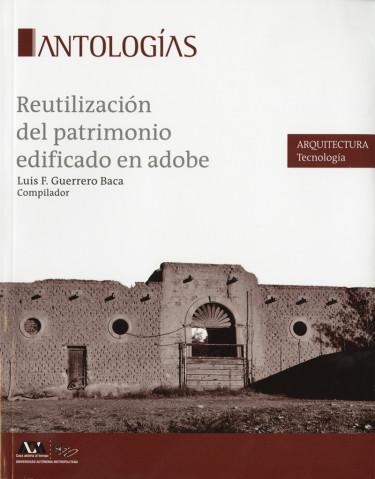 Reutilización del patrimonio edificado en adobe