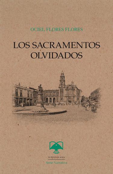 Sacramentos olvidados, Los