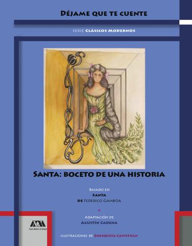 Santa: boceto de una historia