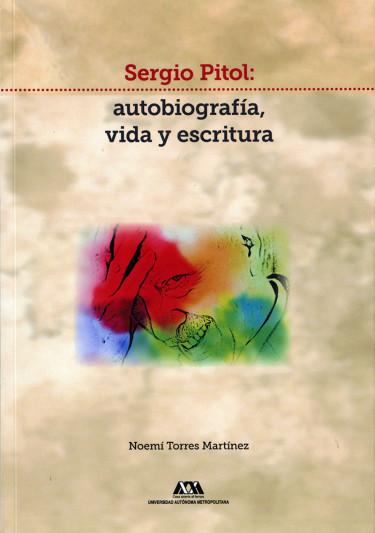Sergio Pitol: autobiografía, vida y escritura