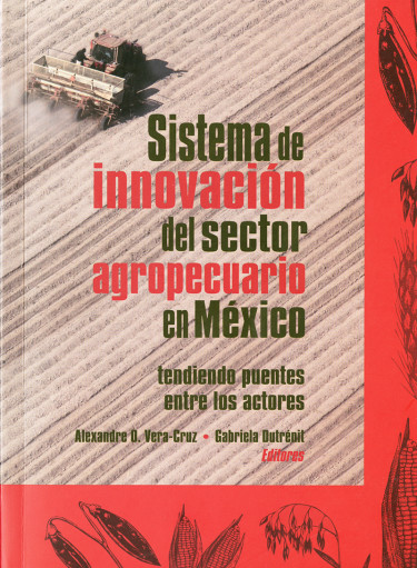 Sistema de innovación del sector agropecuario en México