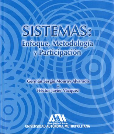Sistemas: enfoque, metodología y participación